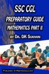 SSC CGL Preparatory Guide -Mathematics Part 2
