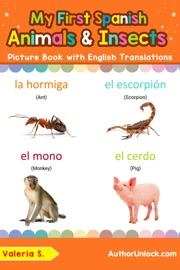 My First Spanish Animals Insects Picture Book With English Translations