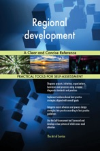 Regional Development A Clear And Concise Reference