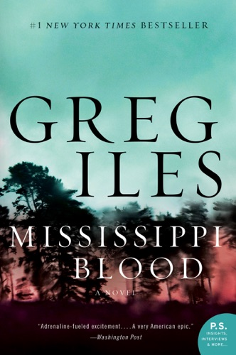 Mississippi Blood - Greg Iles - Greg Iles