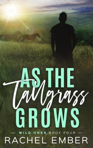 As the Tallgrass Grows