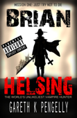 Brian Helsing Mission 1: Just Try Not To Die