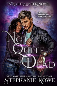 Not Quite Dead (A NightHunter Novel)