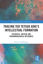 Tracing Ted Tetsuo Aoki's Intellectual Formation