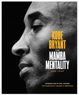 The Mamba Mentality - Kobe Bryant book