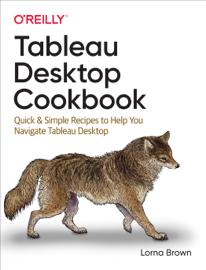 Tableau Desktop Cookbook