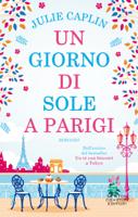 Download and Read Online Un giorno di sole a Parigi