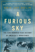 A Furious Sky: The Five-Hundred-Year History of America's Hurricanes Book Cover