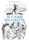 Carnets De Joann Sfar - Je Taime Ma Chatte