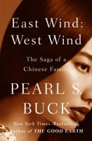 Pearl S. Buck - East Wind: West Wind artwork