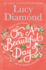 Lucy Diamond - On a Beautiful Day artwork