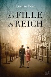 La Fille du Reich - Louise Fein by  Louise Fein PDF Download
