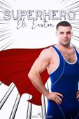 Superhero - Eli Easton