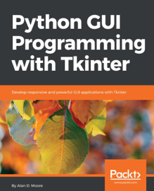 Python GUI Programming with Tkinter