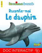 Raconte-moi le dauphin