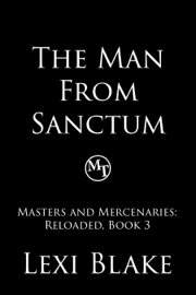 The Man from Sanctum, Masters and Mercenaries: Reloaded, Book 3
