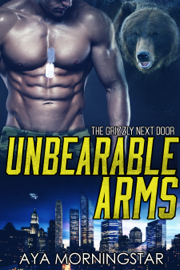 Unbearable Arms - Aya Morningstar book summary