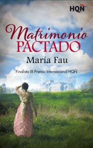 Matrimonio pactado - Finalista IX Premio Internacional HQÑ Book Cover
