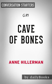 Cave of Bones: A Leaphorn, Chee & Manuelito Novel by Anne Hillerman: Conversation Starters