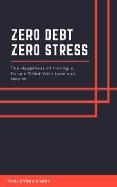 Zero Debt Zero Stress