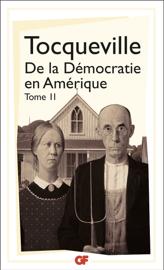 De la démocratie en Amérique (Tome 2)