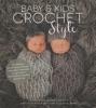 Baby & Kids Crochet Style