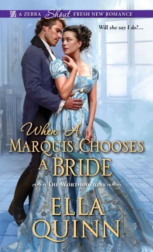 Ella Quinn - When a Marquis Chooses a Bride