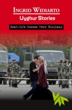 Uyghur Stories - Real-life Scenes From Xinjiang