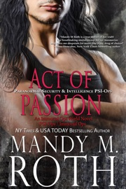 Act of Passion: Paranormal Security and Intelligence PDF Download
