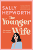 Sally Hepworth - The Younger Wife artwork