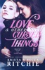 Love & Other Cursed Things