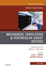 Mechanical Ventilation/Ventricular Assist Devices, An Issue of Critical Care Clinics, E-Book - John J. Marini & Srinivas Murali MD