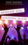 American Girl Surviving Saturn