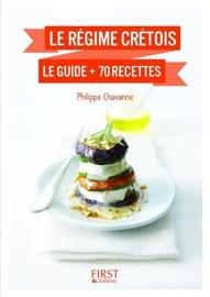 Petit Livre De R Gime Cr Tois Le Guide 70 Recettes