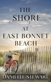 The Shore at East Bonnet Beach - Danielle Stewart by  Danielle Stewart PDF Download