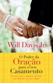 O poder da oração para o seu casamento Book Cover