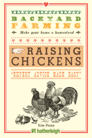 Backyard Farming: Raising Chickens book