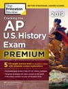 Cracking The AP US History Exam 2019 Premium Edition