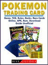 Pokemon Trading Card Game TCG Rules Decks Rare Cards Online APK Rom Download Guide Unofficial