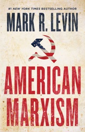 American Marxism - Mark R. Levin by  Mark R. Levin PDF Download
