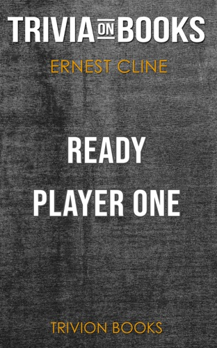 Trivia-On-Books - Ready Player One by Ernest Cline (Trivia-On-Books)