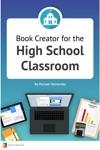 Book Creator For The High School Classroom