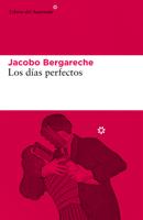 Download Los días perfectos ePub | pdf books