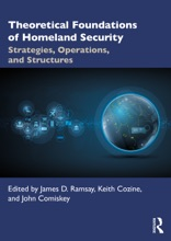 Theoretical Foundations Of Homeland Security