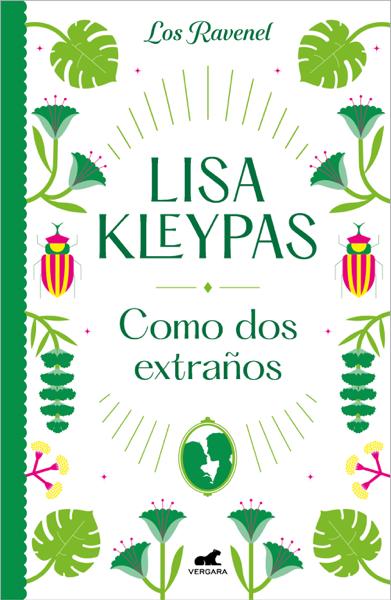 Como dos extraños (Los Ravenel 4) by Lisa Kleypas
