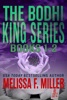 The Bodhi King Series: Volume 1 (Books 1 and 2)