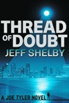 Thread Of Doubt