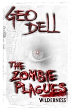 The Zombie Plagues: Wilderness