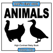 Baby' First Book: Animals: High-Contrast Black And White Baby Book