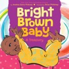 Bright Brown Baby